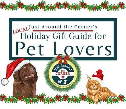 Just Around the Corner's Holiday Gift Guide for Pet Lovers